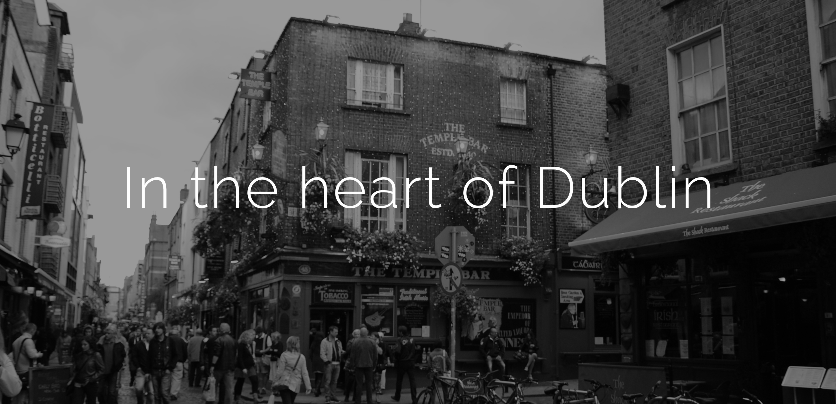 In the heart of Dublin
