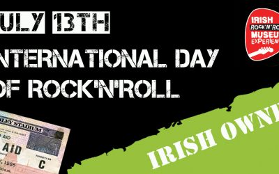 The International Day of Rock N Roll is because of the Irish!